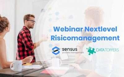 Webinar: Next Level Risicomanagement met DataToppers en Sensus process management